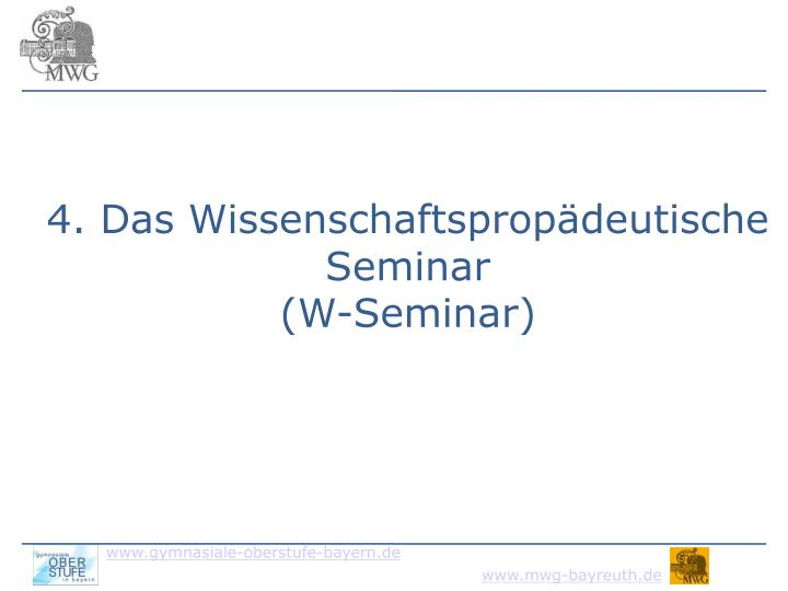4. Das Wissenschaftspropädeutische Seminar