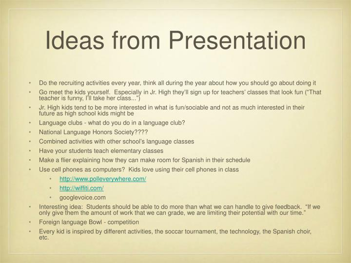 Ideas from Presentation