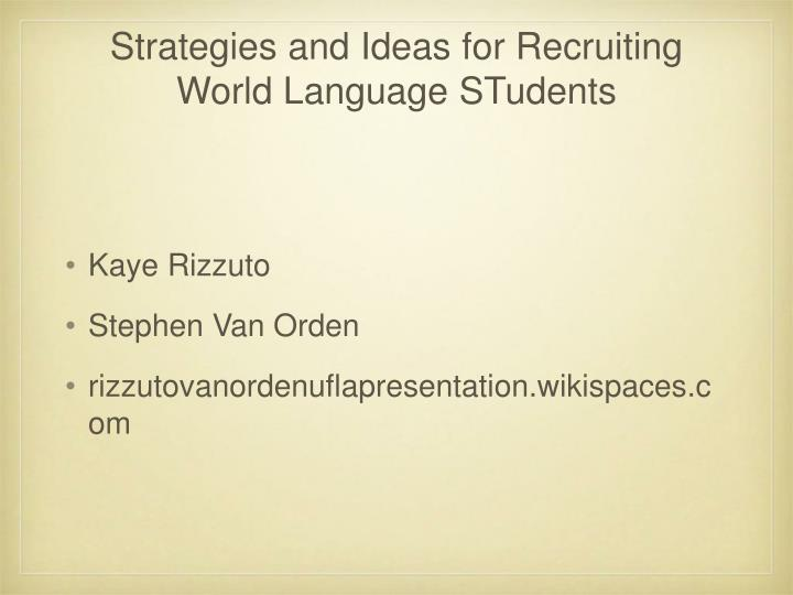 Strategies and ideas for recruiting world language students1