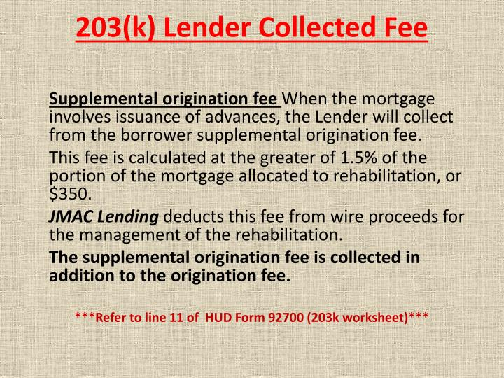 203(k) Lender Collected Fee