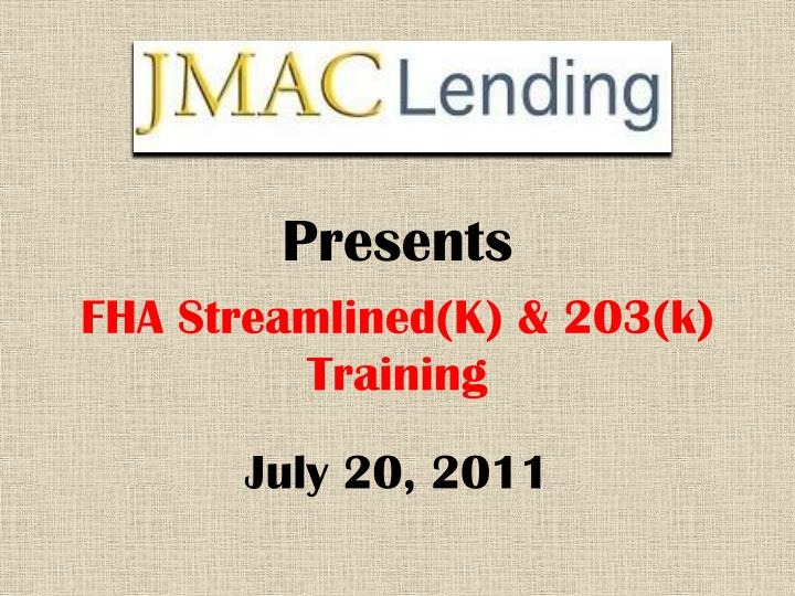 Fha streamlined k 203 k training