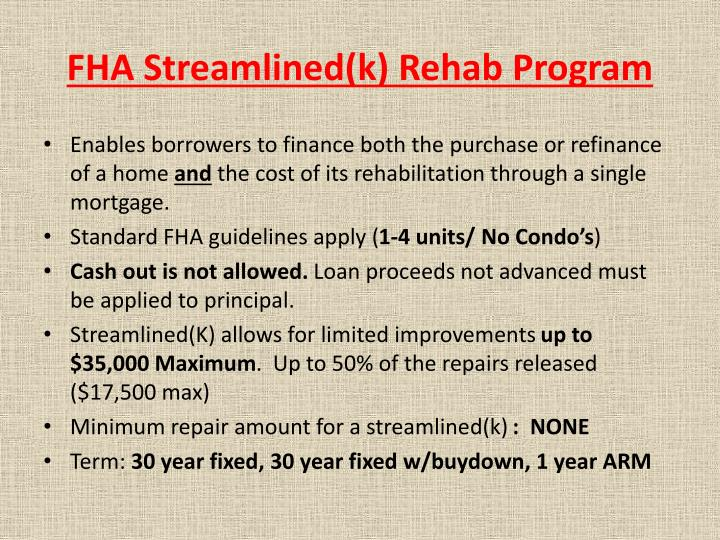 FHA Streamlined(k) Rehab Program