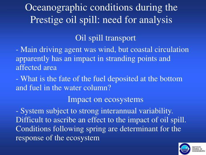Oceanographic conditions during the Prestige oil spill: need for analysis