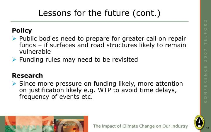 Lessons for the future (cont.)