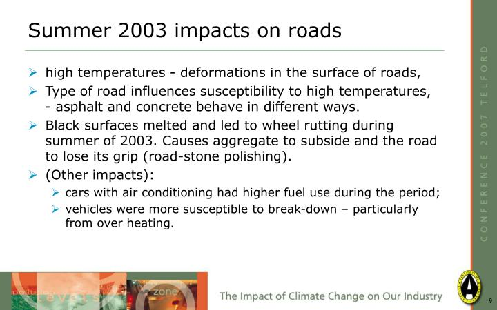 Summer 2003 impacts on roads