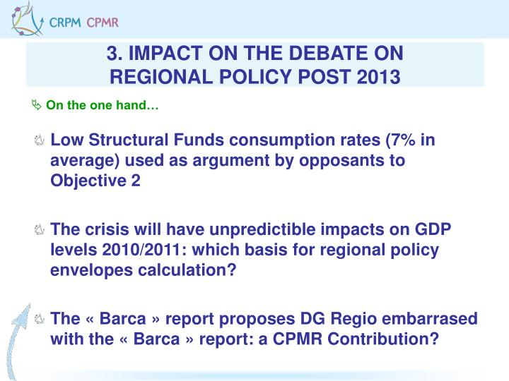 3. IMPACT ON THE DEBATE ON
