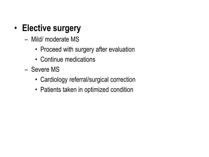 Elective surgery
