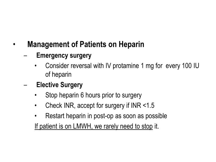 Management of Patients on Heparin