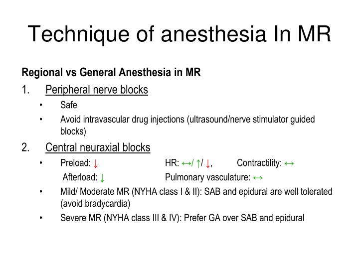 Technique of anesthesia In MR