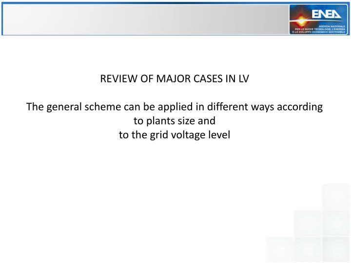 REVIEW OF MAJOR CASES IN LV