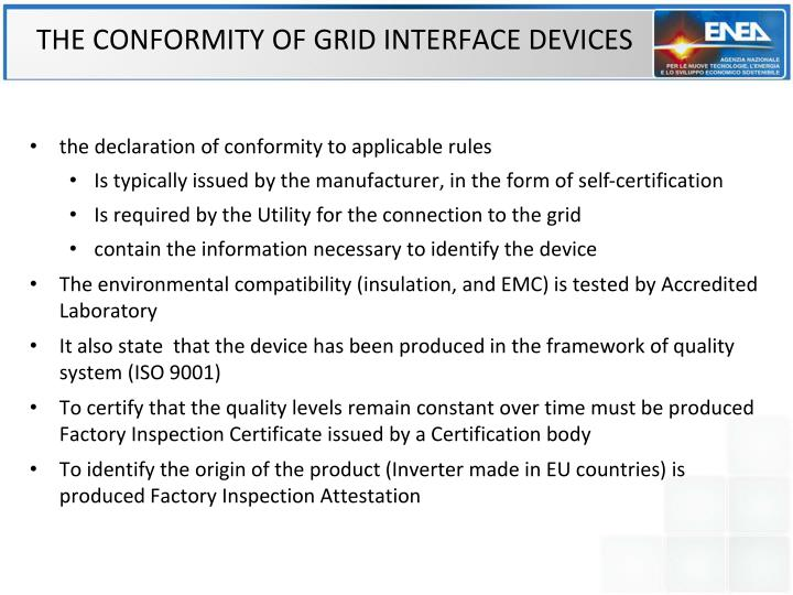 THE CONFORMITY OF GRID INTERFACE DEVICES