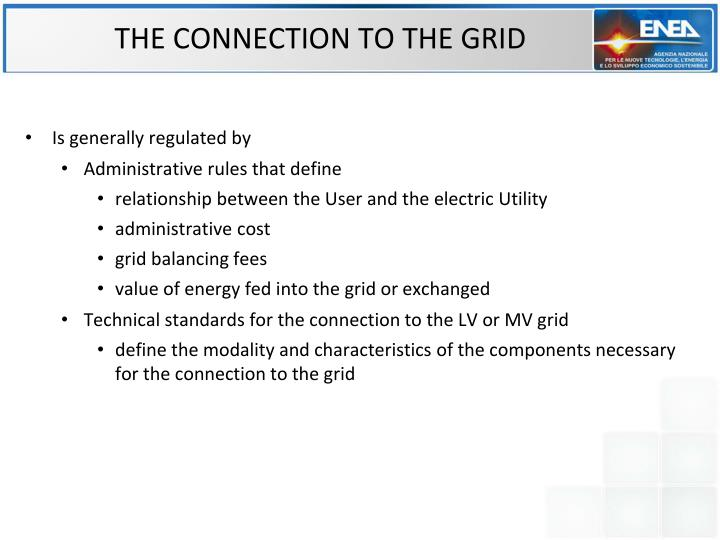 THE CONNECTION TO THE GRID