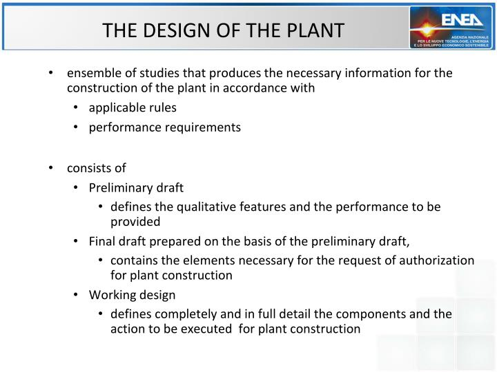 THE DESIGN OF THE PLANT