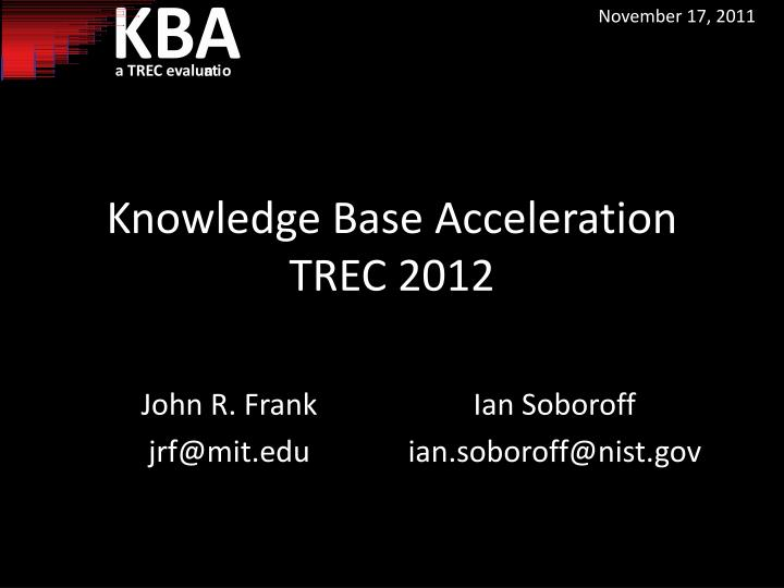 Knowledge base acceleration trec 2012