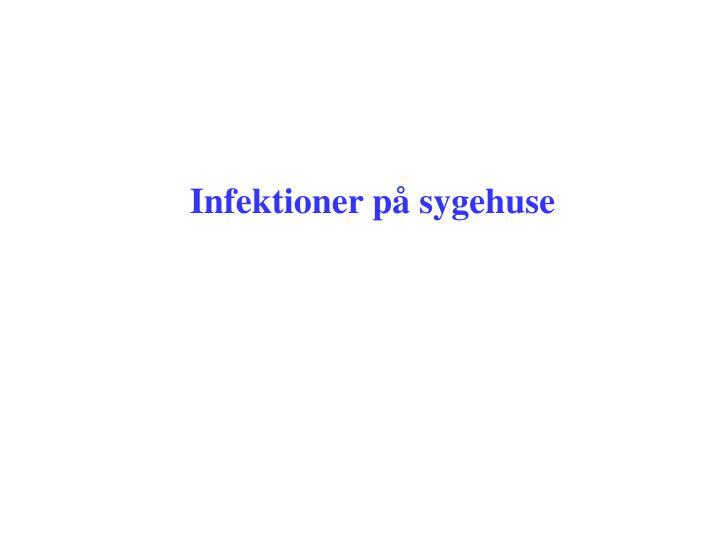 Infektioner på sygehuse