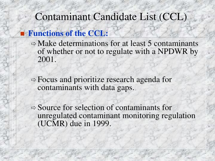 Contaminant Candidate List (CCL)