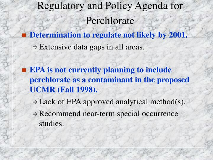 Regulatory and Policy Agenda for Perchlorate