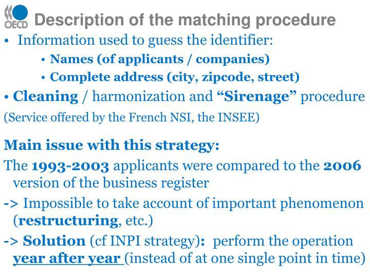 Description of the matching procedure