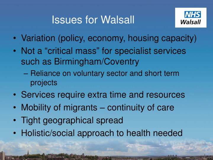 Issues for Walsall
