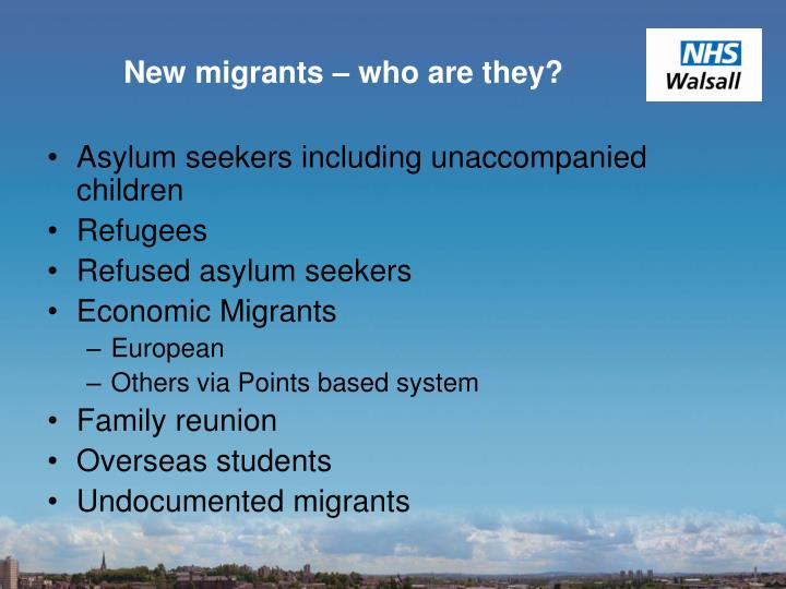 New migrants – who are they?