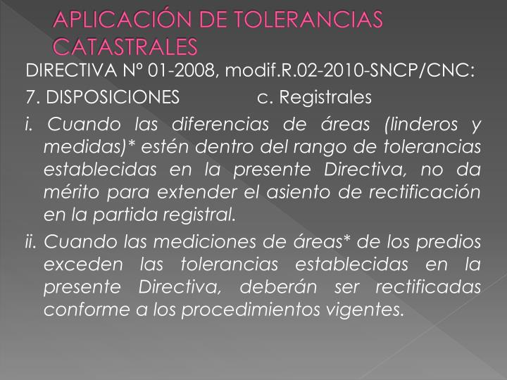 APLICACIÓN DE TOLERANCIAS CATASTRALES