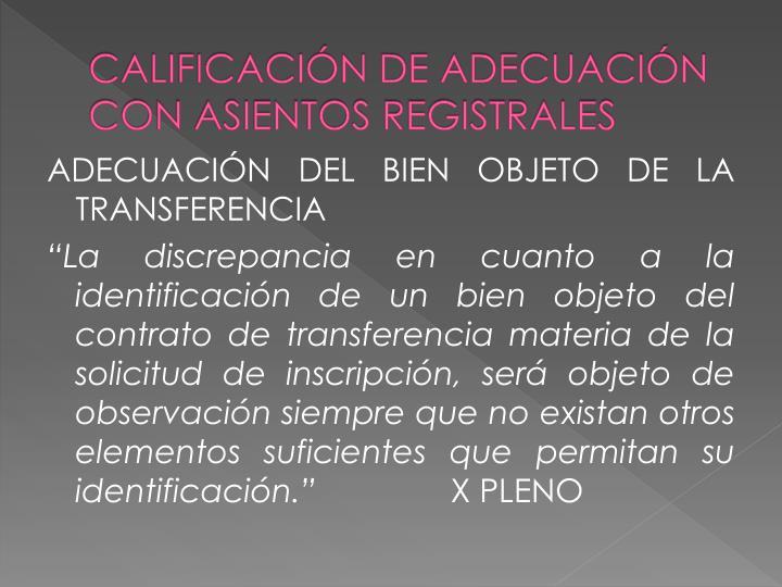 CALIFICACIÓN DE ADECUACIÓN CON ASIENTOS REGISTRALES