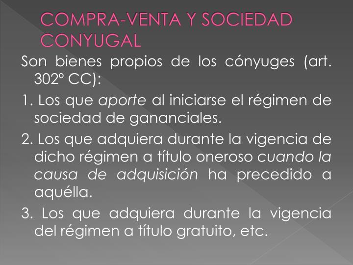 COMPRA-VENTA Y SOCIEDAD CONYUGAL
