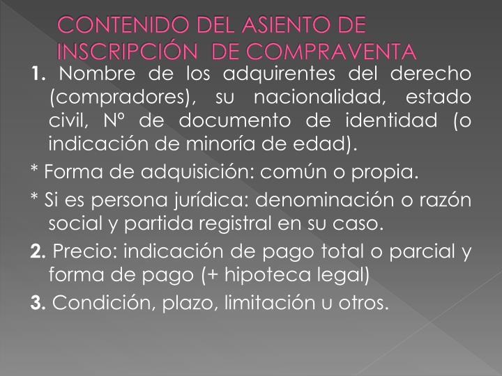 CONTENIDO DEL ASIENTO DE INSCRIPCIÓN  DE COMPRAVENTA