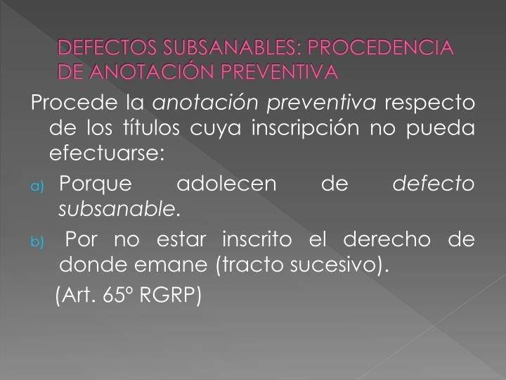 DEFECTOS SUBSANABLES: PROCEDENCIA DE ANOTACIÓN PREVENTIVA