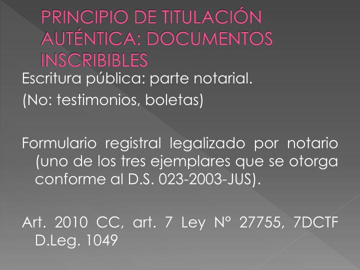 Principio de titulaci n aut ntica documentos inscribibles