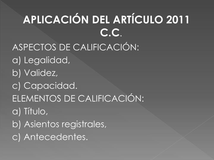 APLICACIÓN DEL ARTÍCULO 2011 C.C