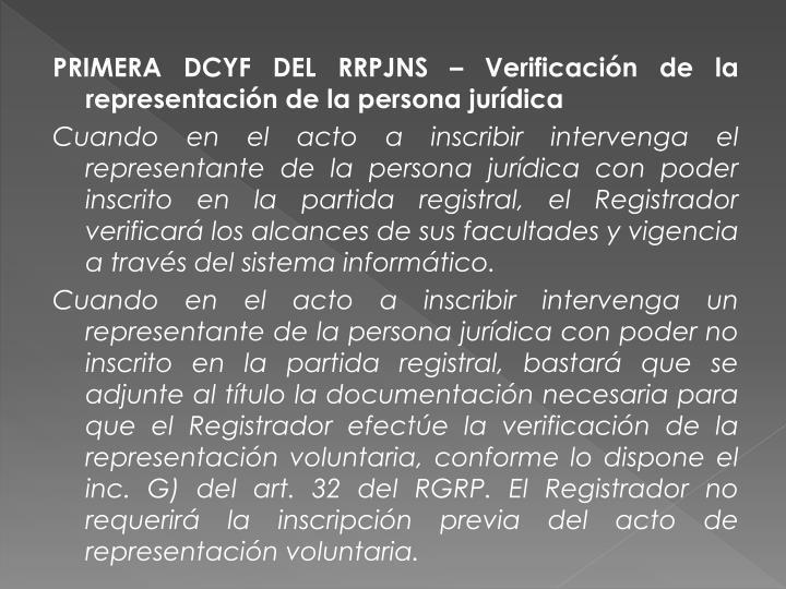PRIMERA DCYF DEL RRPJNS – Verificación de la representación de la persona jurídica
