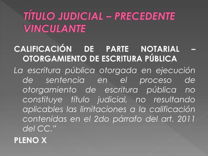 TÍTULO JUDICIAL – PRECEDENTE VINCULANTE