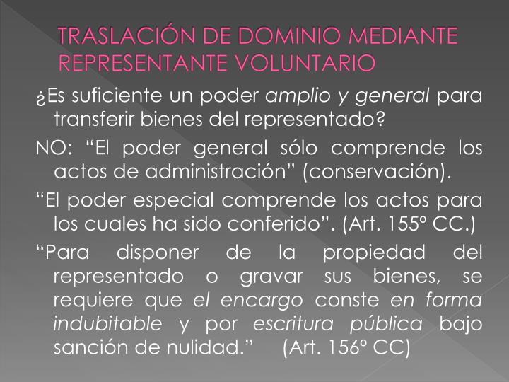 TRASLACIÓN DE DOMINIO MEDIANTE REPRESENTANTE VOLUNTARIO