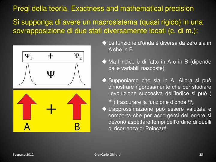 Pregi della teoria. Exactness and mathematical precision