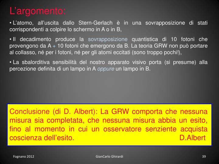 Conclusione (di D. Albert)