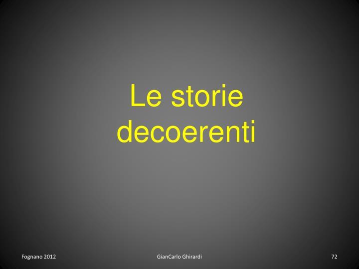 Le storie decoerenti