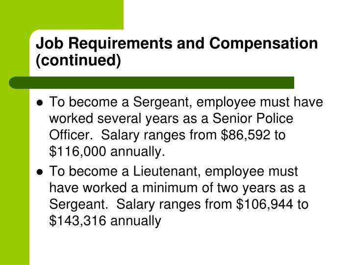 Job Requirements and Compensation (continued)