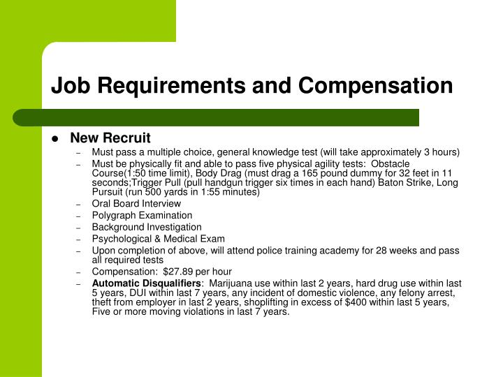 Job Requirements and Compensation