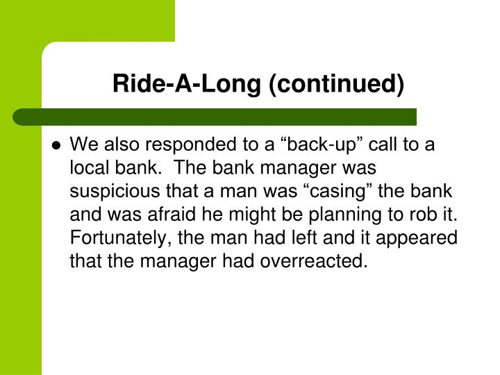 Ride-A-Long (continued)