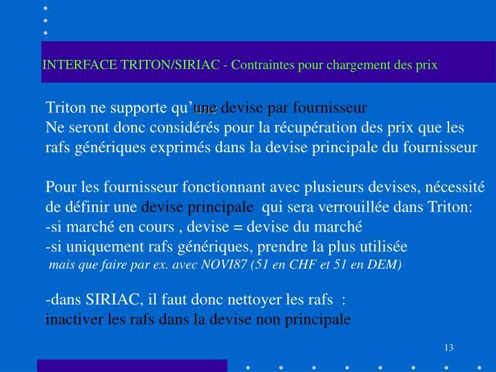 INTERFACE TRITON/SIRIAC - Contraintes pour chargement des prix