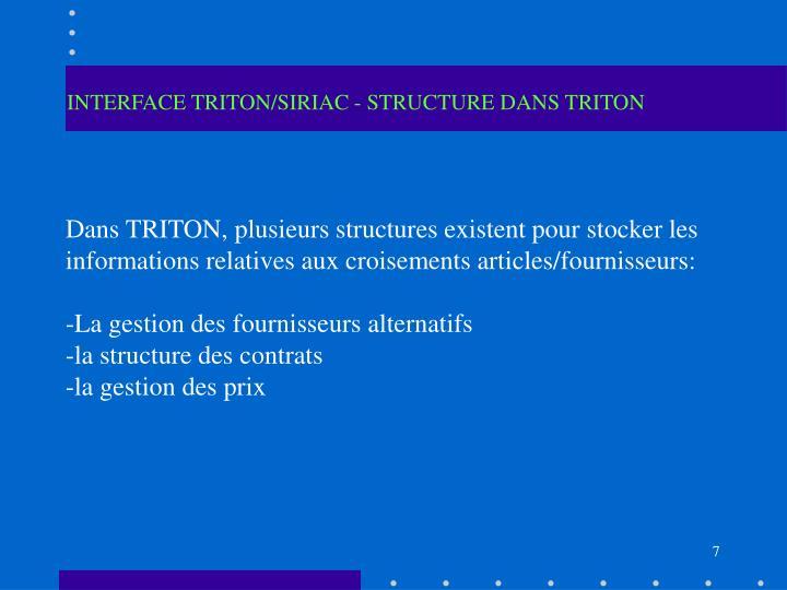 INTERFACE TRITON/SIRIAC - STRUCTURE DANS TRITON