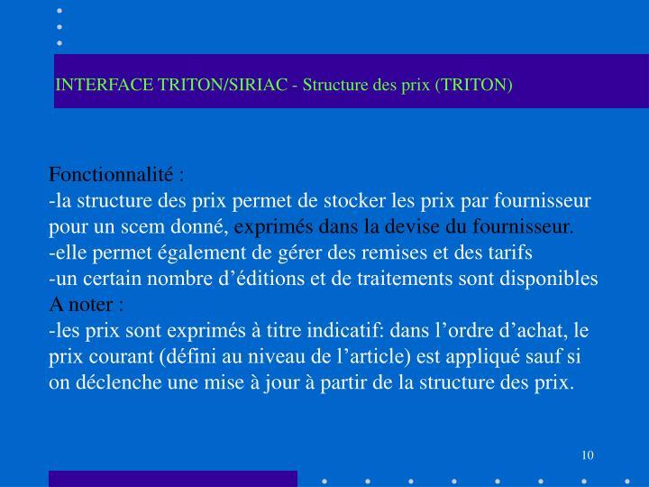 INTERFACE TRITON/SIRIAC - Structure des prix (TRITON)