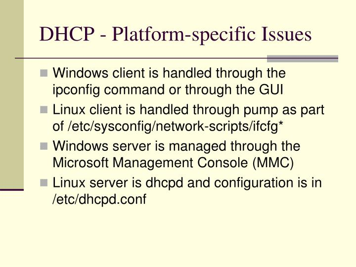 DHCP - Platform-specific Issues