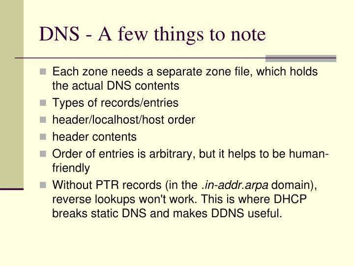 DNS - A few things to note