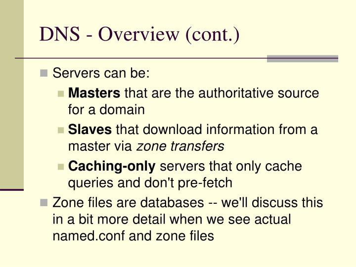 DNS - Overview (cont.)