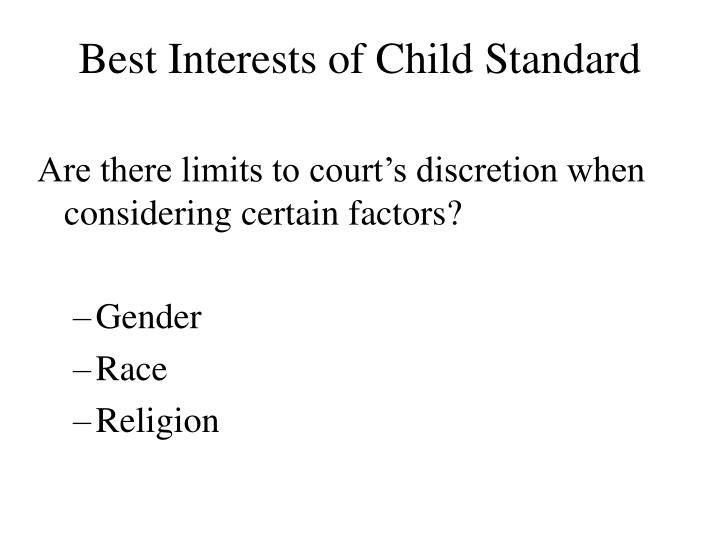 Best interests of child standard