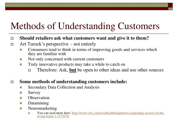 Methods of Understanding Customers
