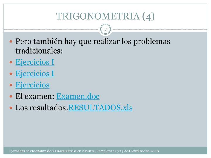TRIGONOMETRIA (4)