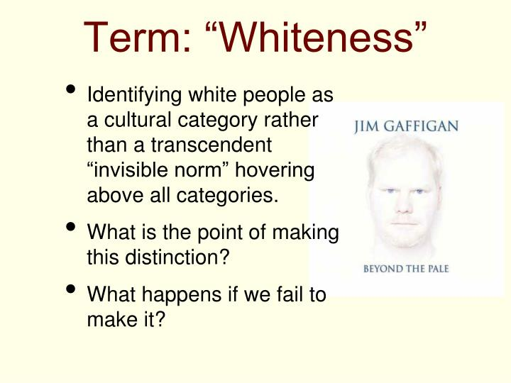 "Term: ""Whiteness"""